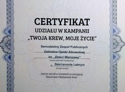 """Certyfikat potwierdzający udział w kampanii """"Twoja krew, moje życie"""""""