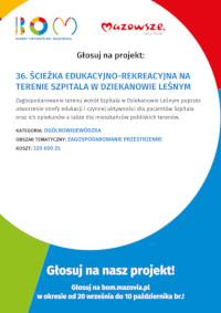 """Budżet Obywatelski Mazowsza """"Ścieżka edukacyjno-rekreacyjna na terenie Szpitala w Dziekanowie Leśnym"""""""